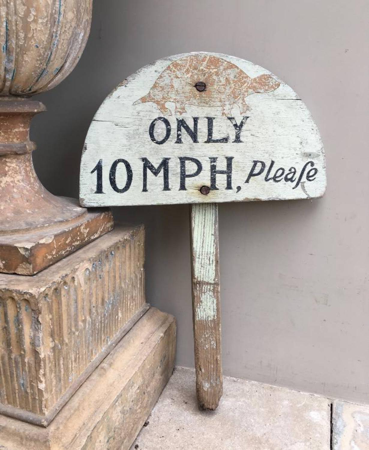 Late Victorian Painted Pine Humorous 10 mph Sign