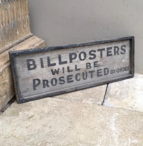 Edwardian Painted Pine Sign - Bill Posters Will Be Prosecuted. By Orde