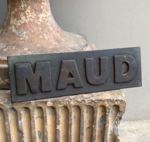 Early 20th Century Bronze Name Plate - Maud