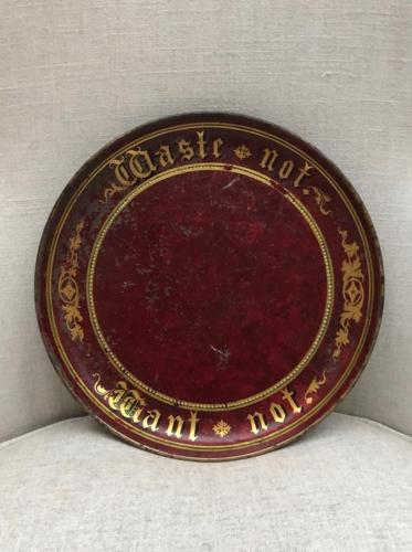 Superb Victorian Toleware Bread Plate - Waste Not Want Not
